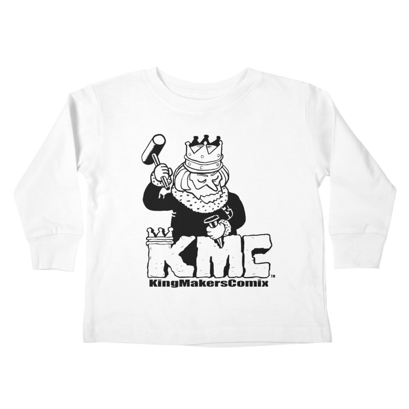 King Made Kids Toddler Longsleeve T-Shirt by KINGMAKERS's Artist Shop