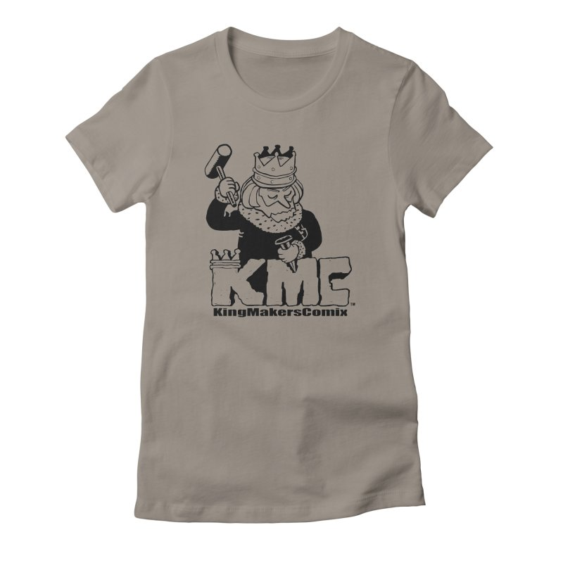King Made Women's T-Shirt by KINGMAKERS's Artist Shop