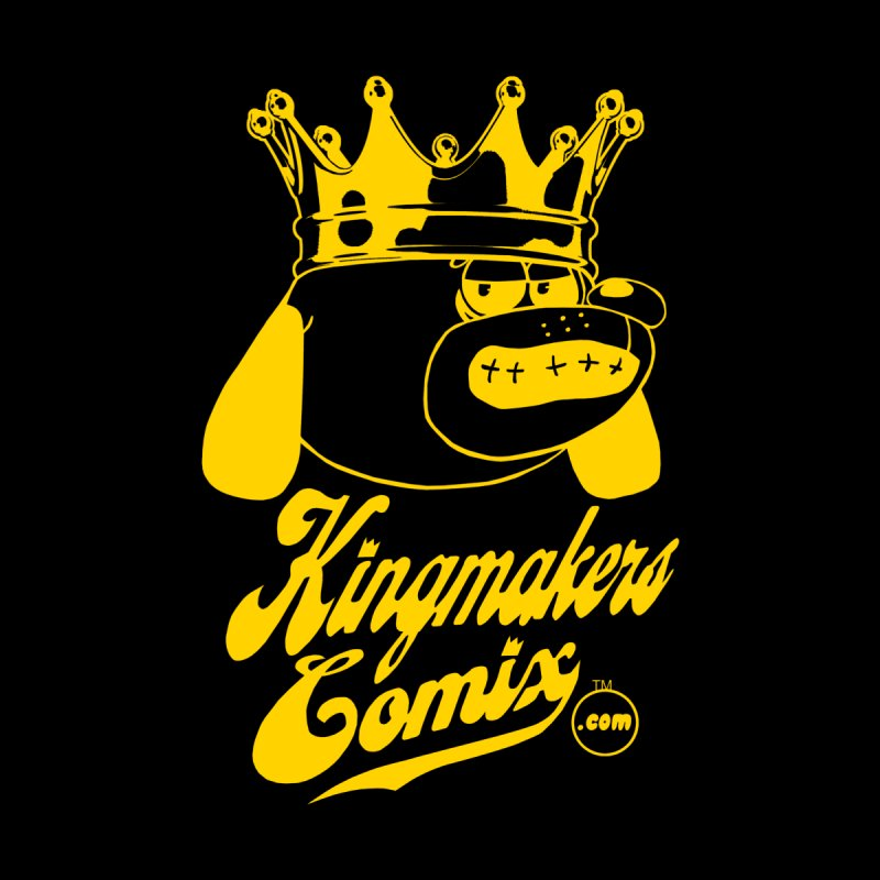KingMakersComix Gold None  by KINGMAKERS's Artist Shop