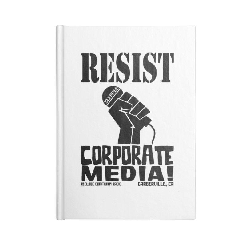 Resist! Accessories Notebook by Redwood Community Radio