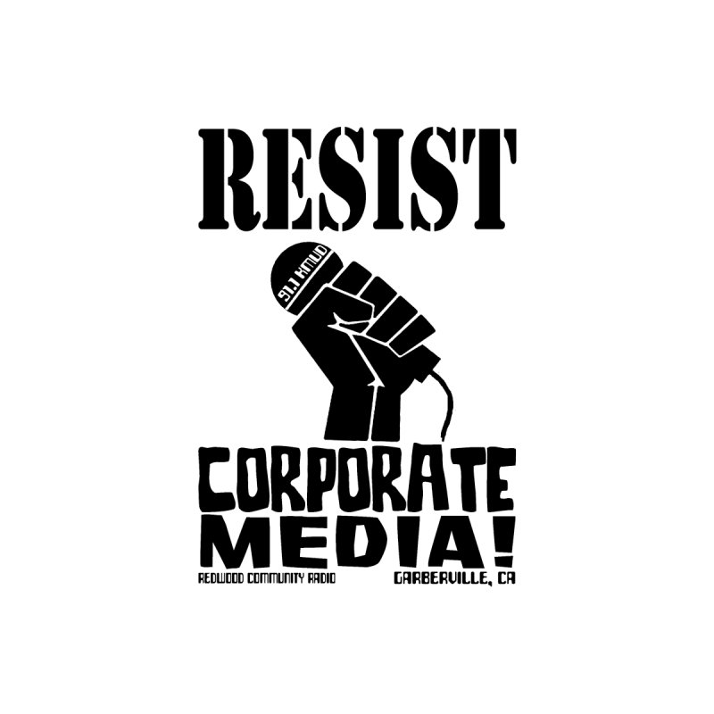 Resist! Men's T-Shirt by Redwood Community Radio