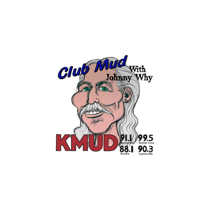 Club Mud with Johnny Why Kids Toddler Pullover Hoody by Redwood Community Radio