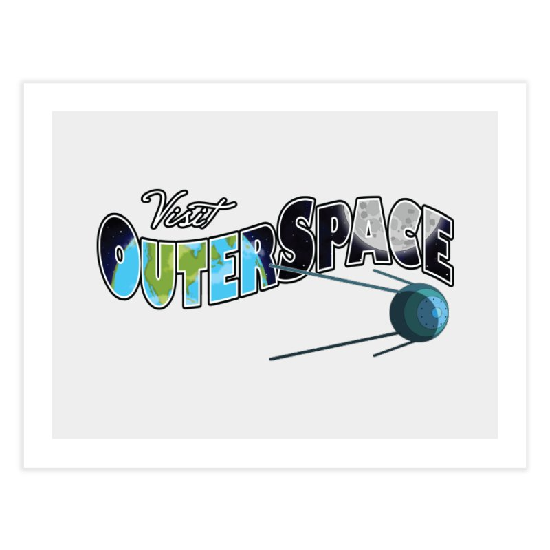 See The Stars, Visit Outer Space Home Fine Art Print by Kamonkey's Artist Shop