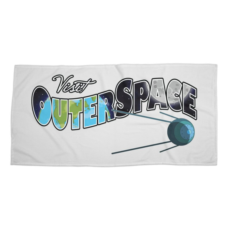 See The Stars, Visit Outer Space Accessories Beach Towel by Kamonkey's Artist Shop
