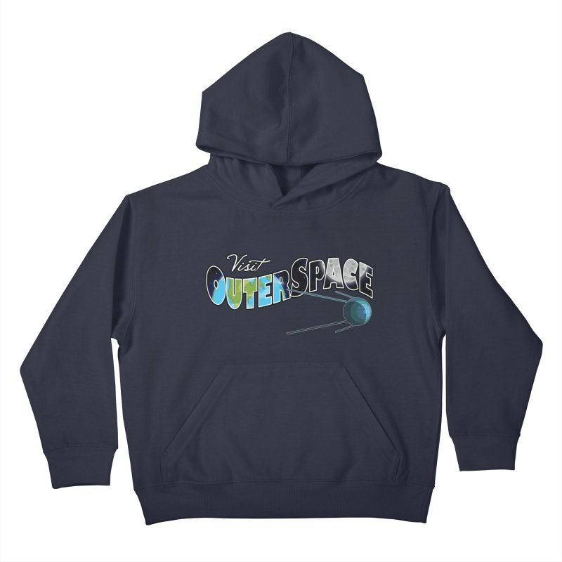 See The Stars, Visit Outer Space Kids Pullover Hoody by Kamonkey's Artist Shop