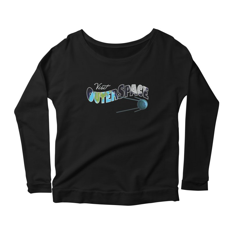 See The Stars, Visit Outer Space Women's Longsleeve Scoopneck  by Kamonkey's Artist Shop