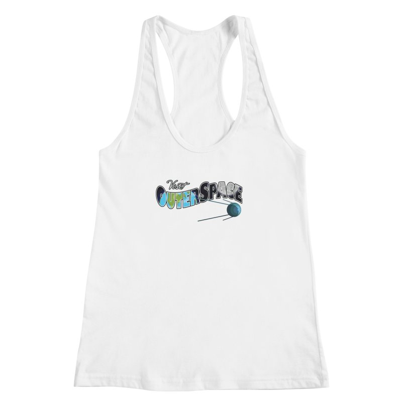 See The Stars, Visit Outer Space Women's Racerback Tank by Kamonkey's Artist Shop