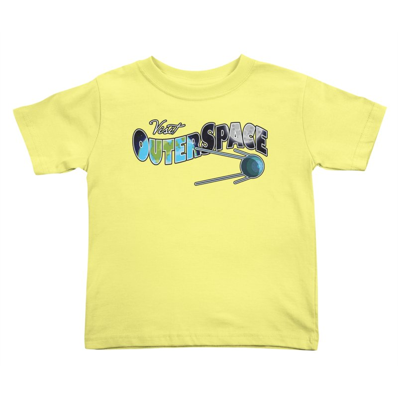 Visit Outer Space Kids Toddler T-Shirt by Kamonkey's Artist Shop