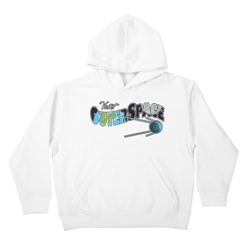 Visit Outer Space Kids Pullover Hoody by Kamonkey's Artist Shop