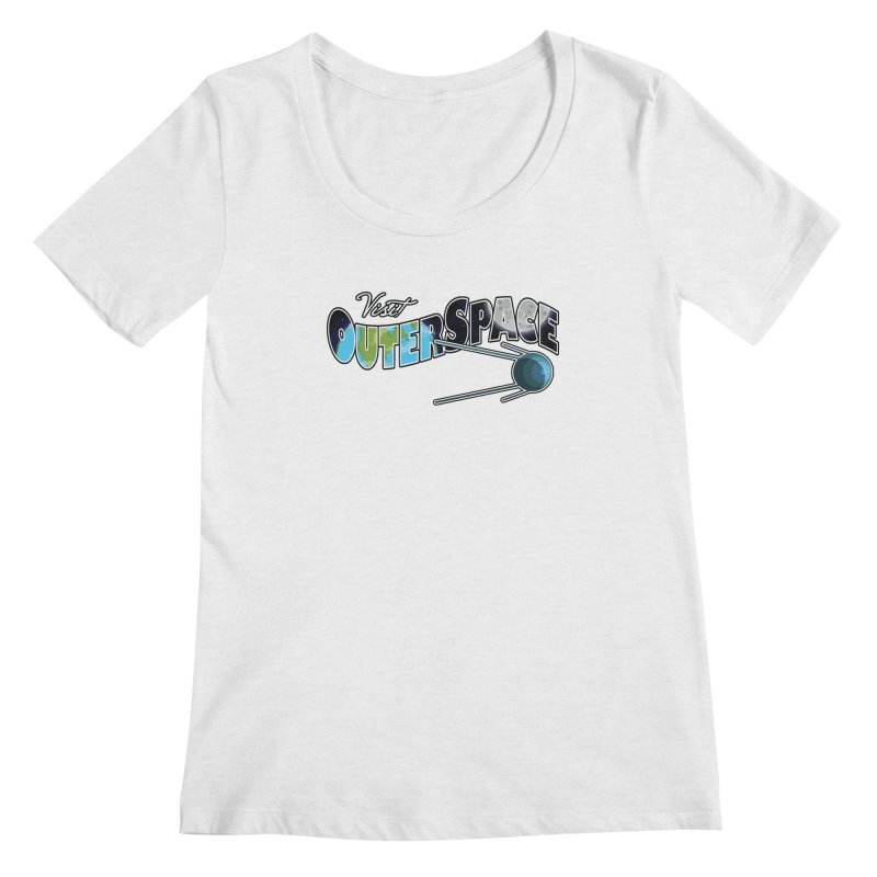 Visit Outer Space Women's Regular Scoop Neck by Kamonkey's Artist Shop