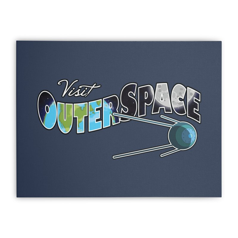 Visit Outer Space Home Stretched Canvas by Kamonkey's Artist Shop