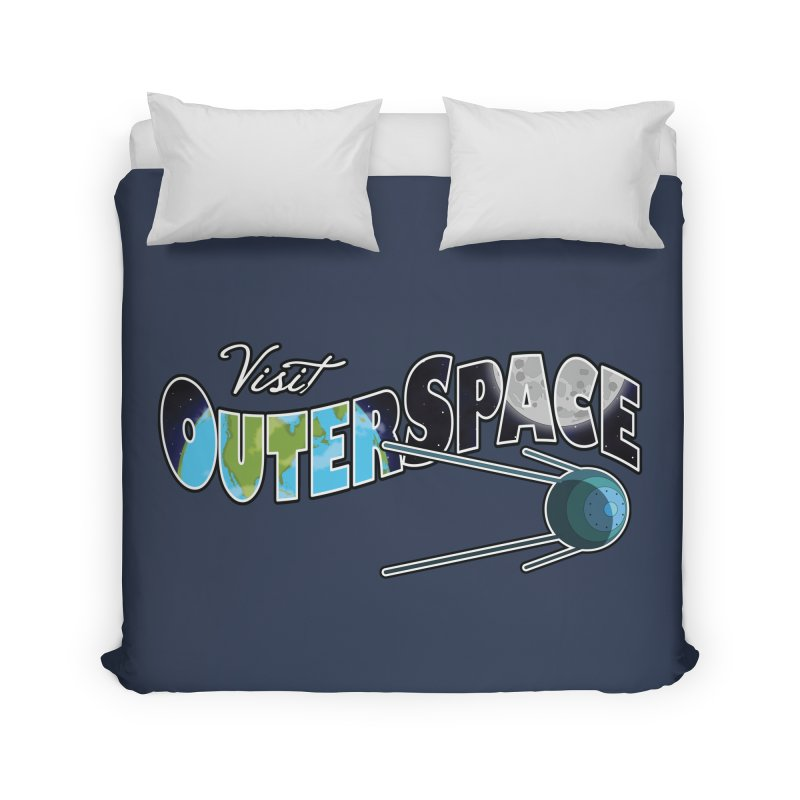 Visit Outer Space Home Duvet by Kamonkey's Artist Shop