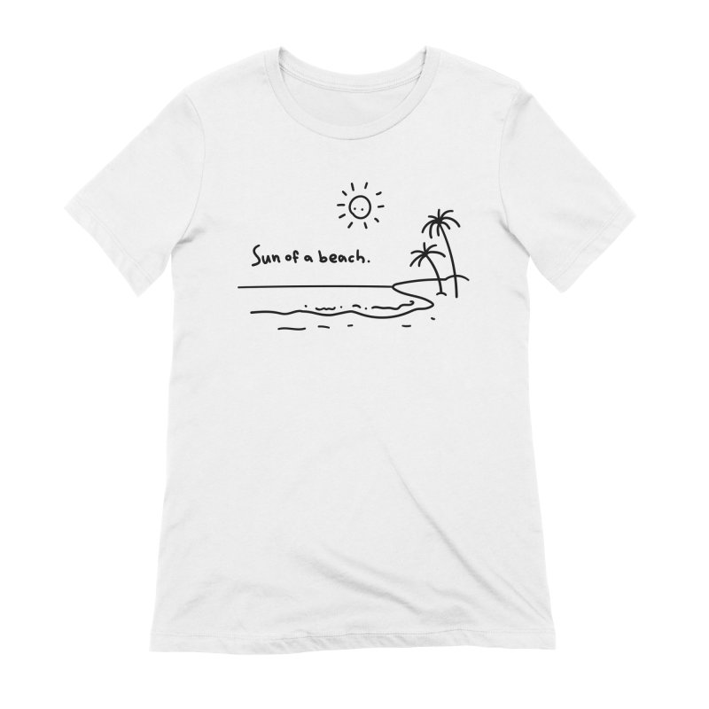 Sun of a beach Women's Extra Soft T-Shirt by Kika