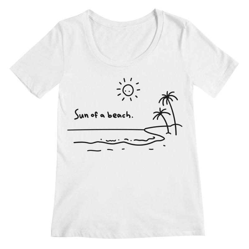 Sun of a beach Women's Regular Scoop Neck by Kika
