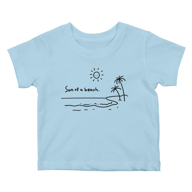 Sun of a beach Kids Baby T-Shirt by Kika