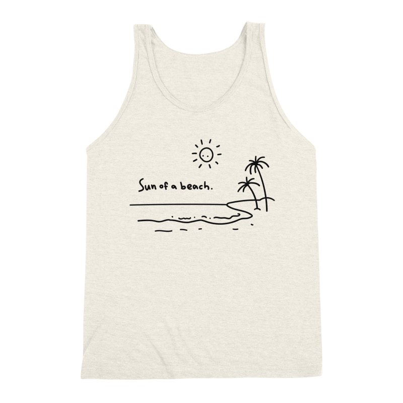 Sun of a beach Men's Triblend Tank by Kika