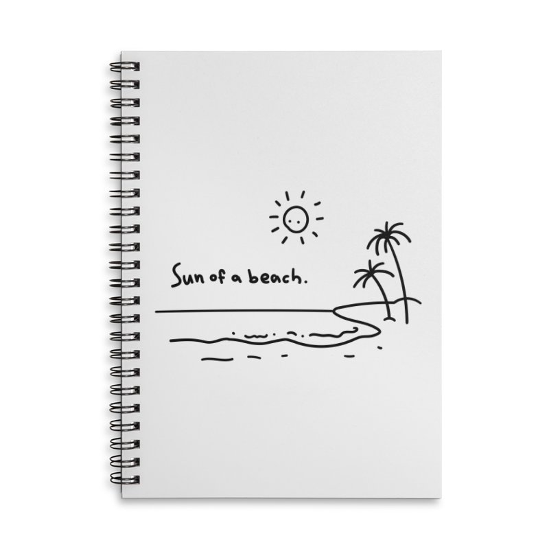 Sun of a beach Accessories Lined Spiral Notebook by Kika