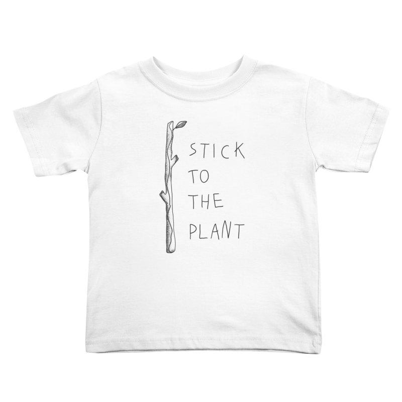 Stick to the Plant (bright) Kids Toddler T-Shirt by Karina Zlott