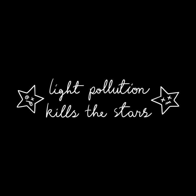 Light Pollution Kills the Stars Kids Toddler T-Shirt by Kika