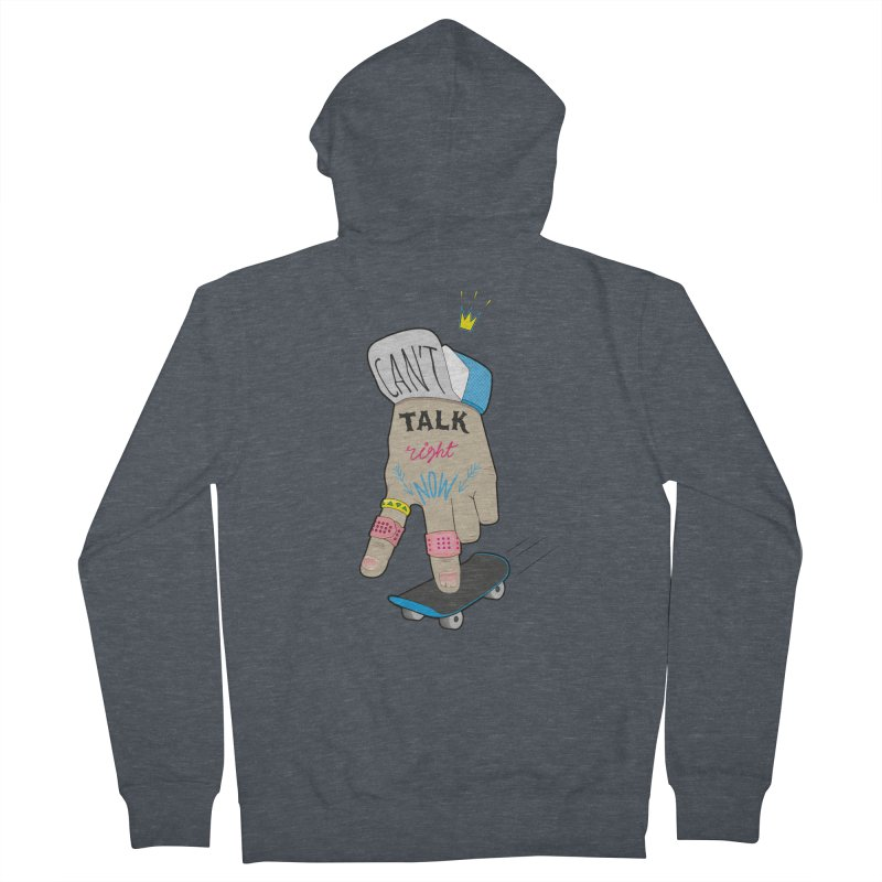 Can't Talk Right Now Women's French Terry Zip-Up Hoody by Kika