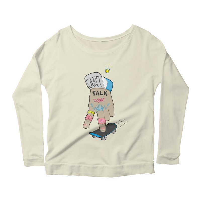 Can't Talk Right Now Women's Scoop Neck Longsleeve T-Shirt by Karina Zlott