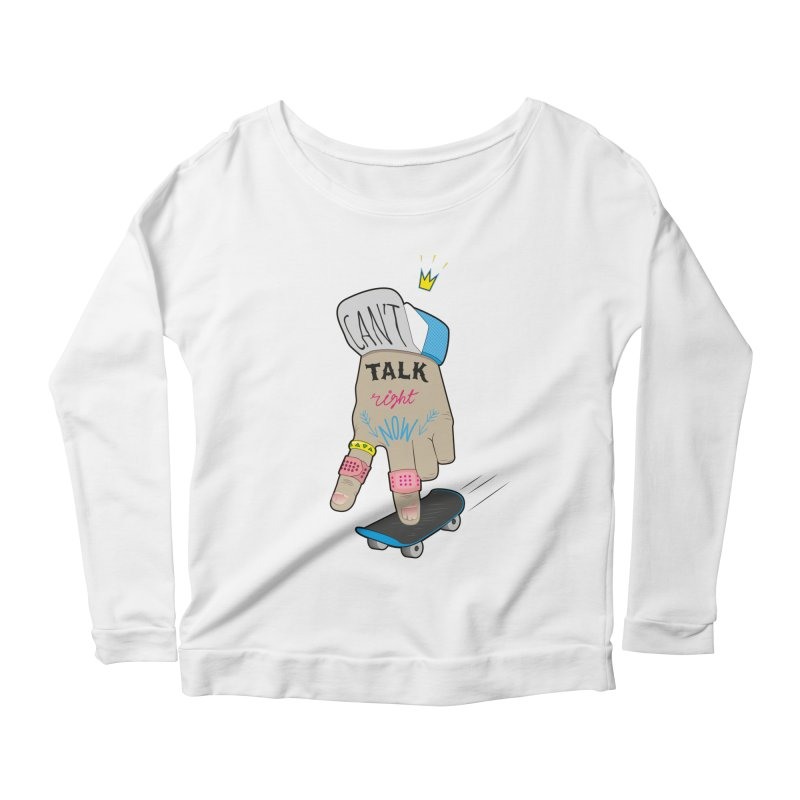 Can't Talk Right Now Women's Scoop Neck Longsleeve T-Shirt by Kika