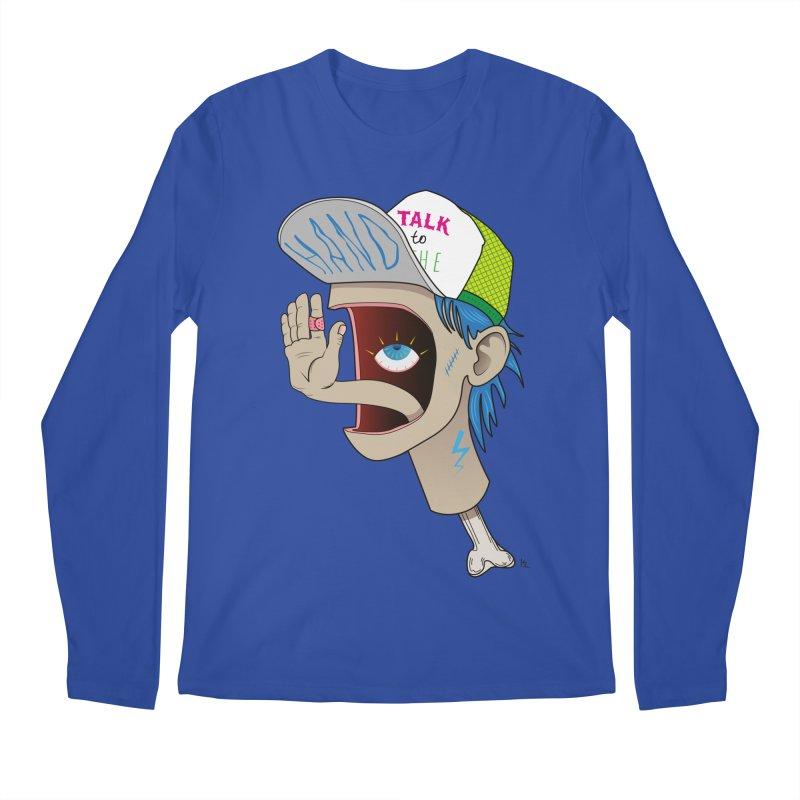 Talk to the Hand Men's Regular Longsleeve T-Shirt by Kika