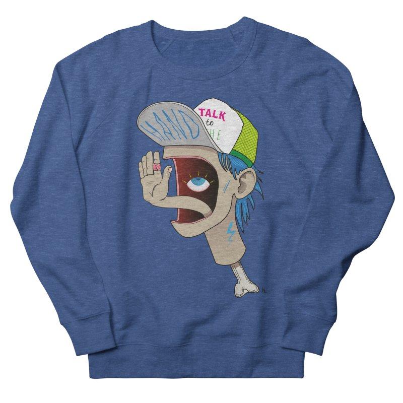 Talk to the Hand Men's Sweatshirt by Kika