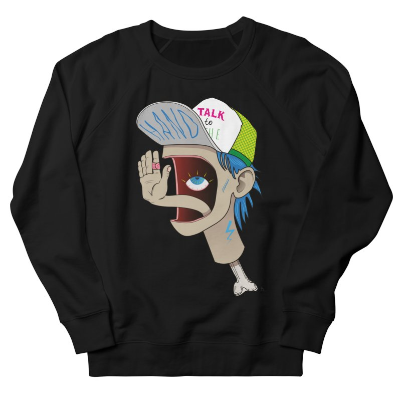 Talk to the Hand Men's French Terry Sweatshirt by Kika