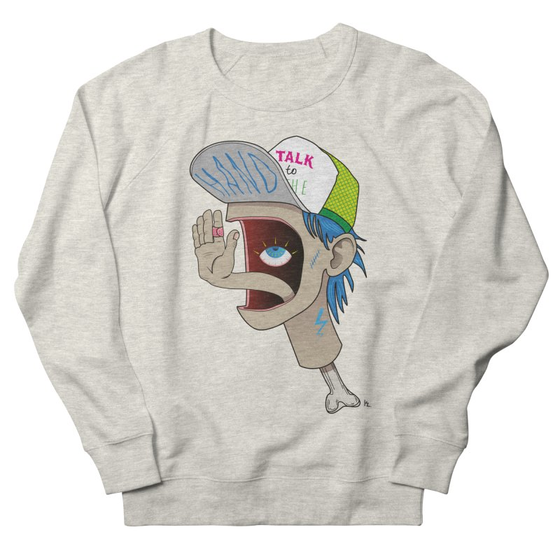 Talk to the Hand Men's French Terry Sweatshirt by Karina Zlott