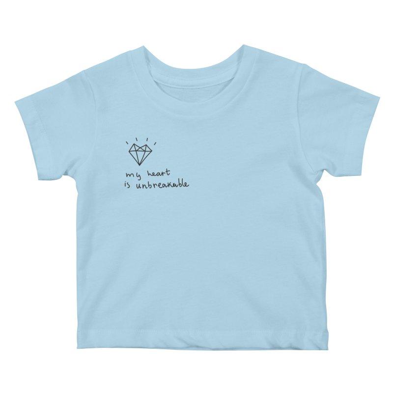 My Heart is Unbreakable Kids Baby T-Shirt by Kika