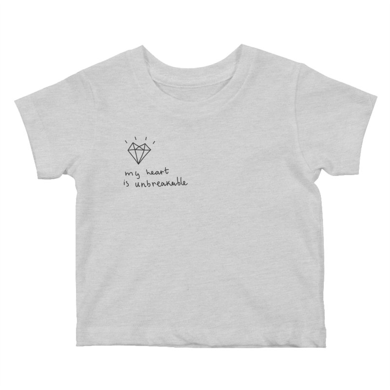My Heart is Unbreakable Kids Baby T-Shirt by Kika