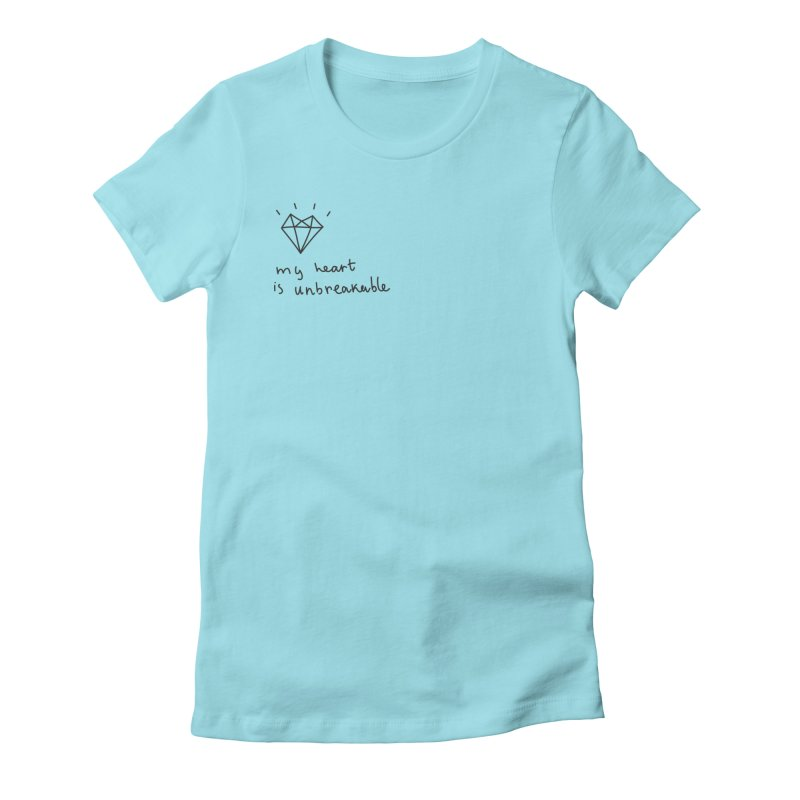 My Heart is Unbreakable Women's Fitted T-Shirt by Kika