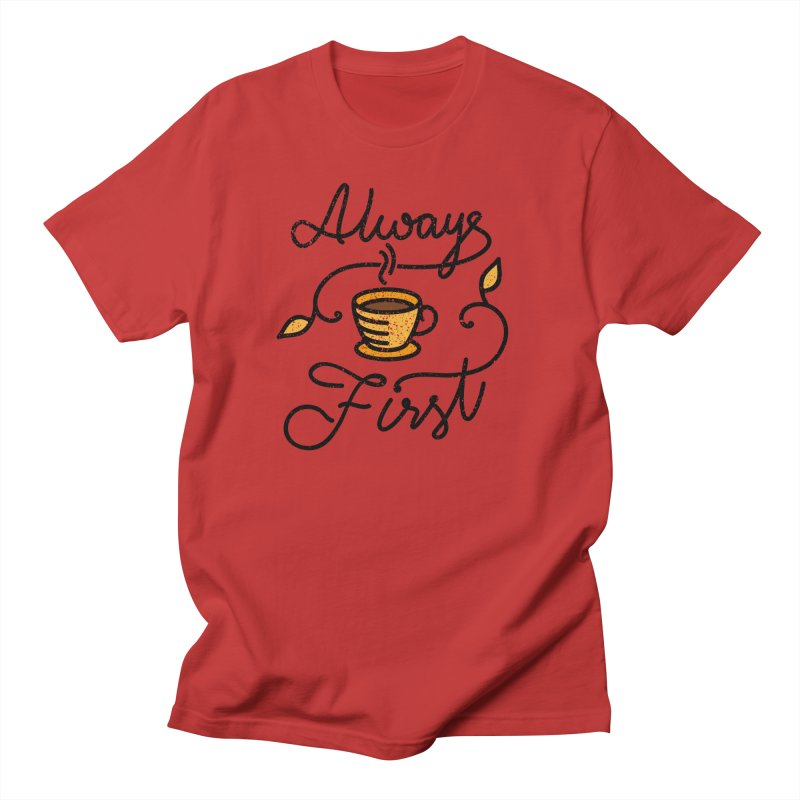 Always First Men's Regular T-Shirt by Kika