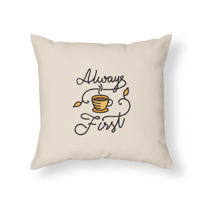 Always First Home Throw Pillow by Karina Zlott