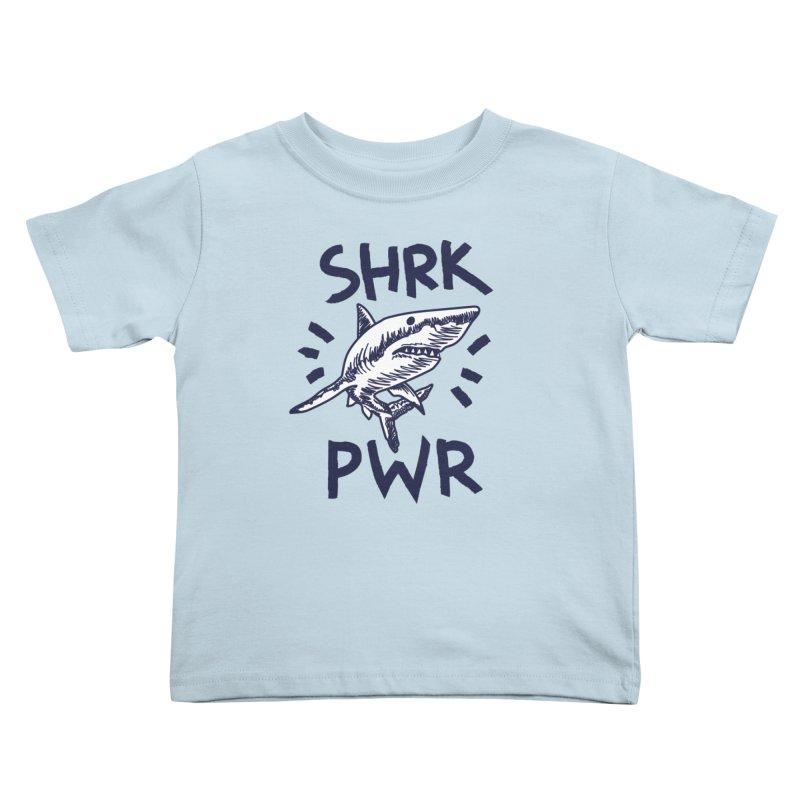SHRK PWR Kids Toddler T-Shirt by Karina Zlott