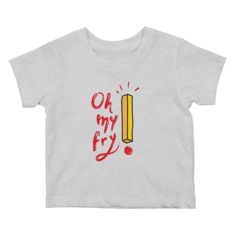 Oh my fry! Kids Baby T-Shirt by Kika