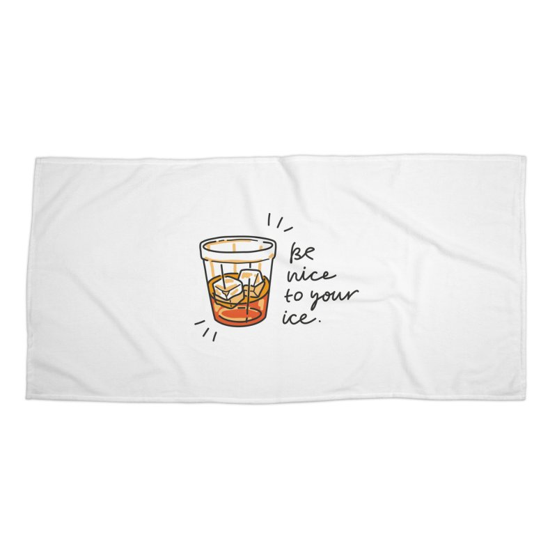 Be nice to your ice Accessories Beach Towel by Karina Zlott