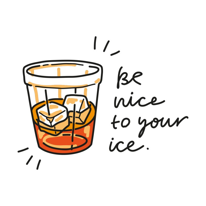 Be nice to your ice by Kika