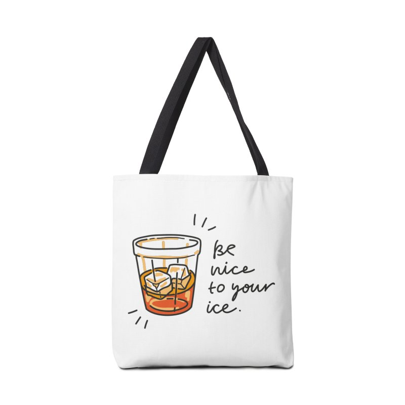Be nice to your ice Accessories Tote Bag Bag by Kika