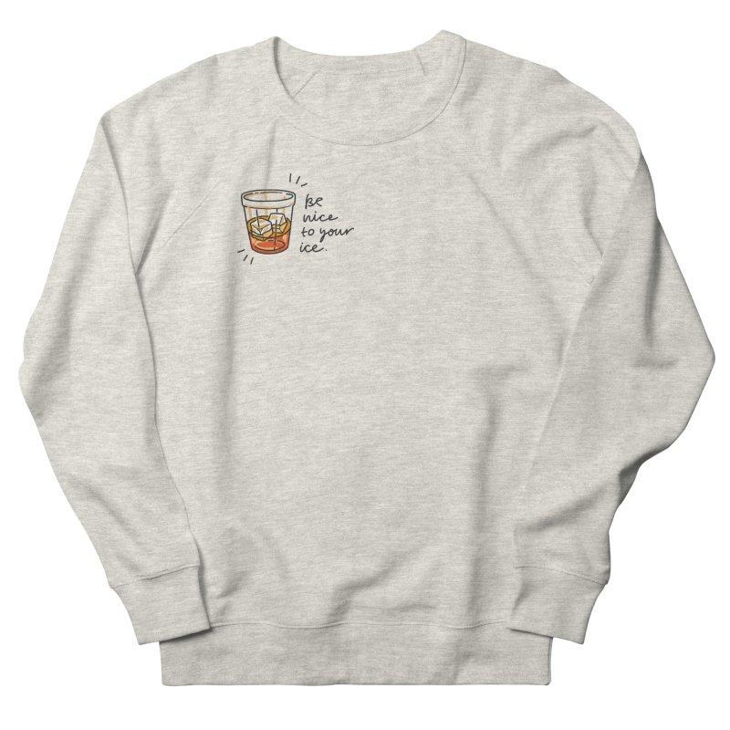 Be nice to your ice Men's Sweatshirt by Kika