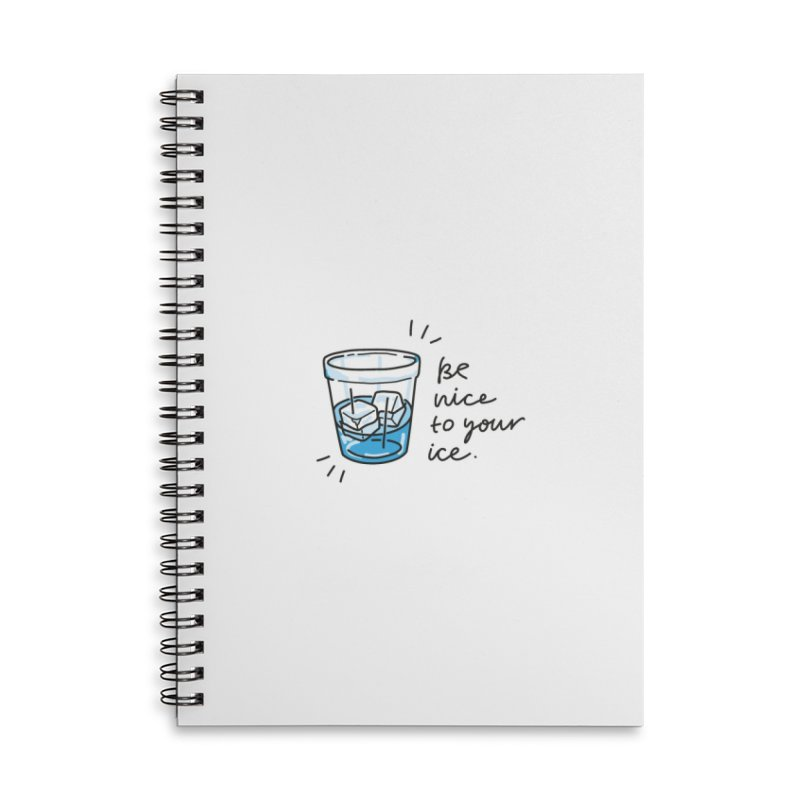 Be nice to your ice 2 Accessories Lined Spiral Notebook by Kika