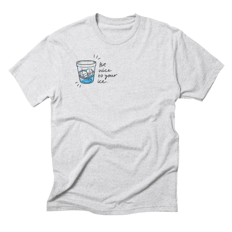 Be nice to your ice 2 Men's T-Shirt by Karina Zlott