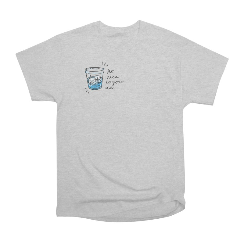 Be nice to your ice 2 Men's Heavyweight T-Shirt by Karina Zlott
