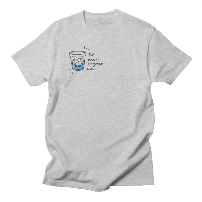 Be nice to your ice 2 Men's Regular T-Shirt by Kika