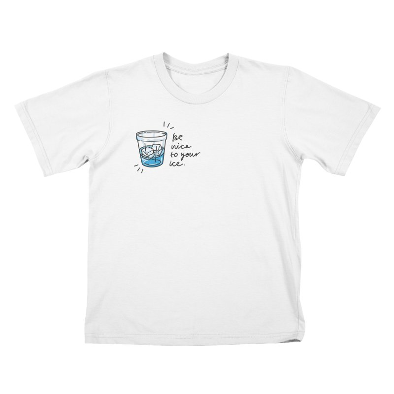Be nice to your ice 2 Kids T-Shirt by Karina Zlott