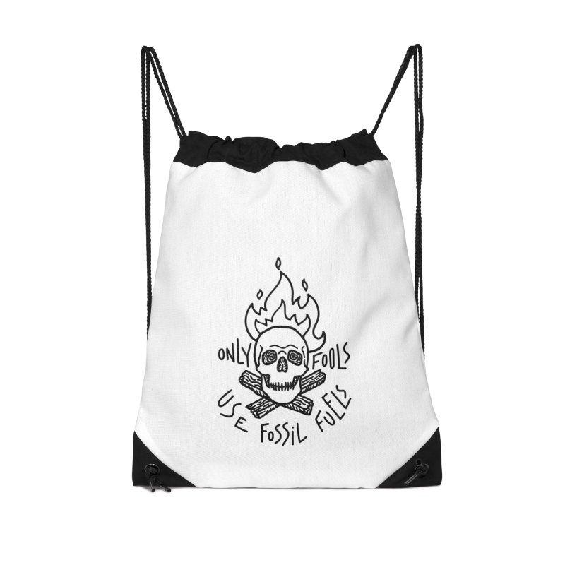 Only fools use fossil fuels Accessories Drawstring Bag Bag by Kika
