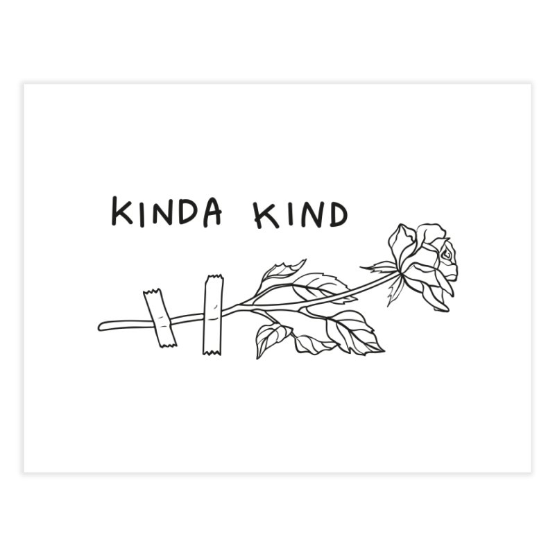 Kinda Kind Home Fine Art Print by Karina Zlott