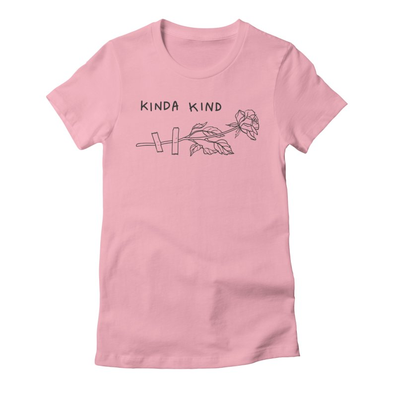 Kinda Kind Women's Fitted T-Shirt by Kika