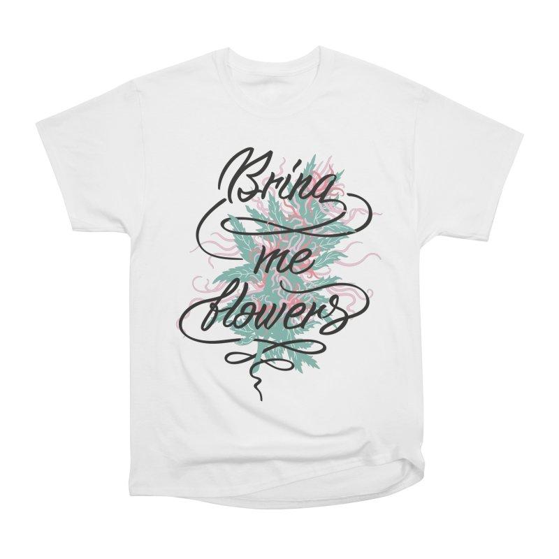 Bring me flowers Women's Heavyweight Unisex T-Shirt by Karina Zlott